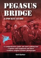 Pegasus Bridge - A WW2 Guide