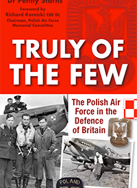 Truly of The Few - The Polish Air Force in the Defence of Britain